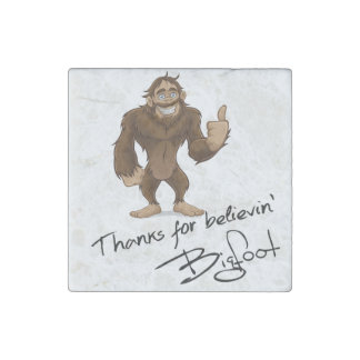 Thanks For Believin' Bigfoot Autograph Stone Magnet