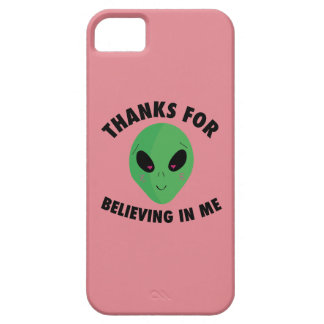Thanks For Believing in Me (Alien) iPhone SE/5/5s Case