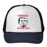 Thanks for Blaming the Black Guy Trucker Hat