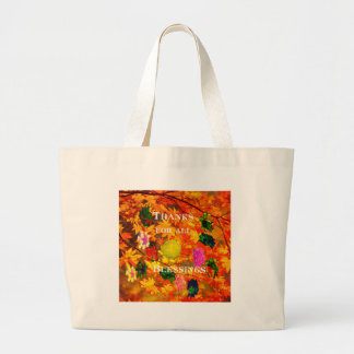Thanks for blessings large tote bag