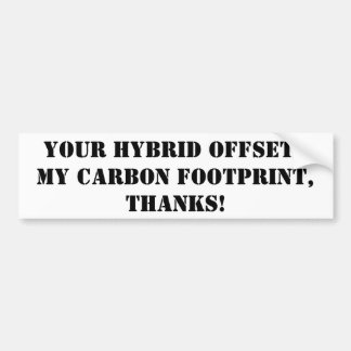 thanks for driving a hybrid car bumper sticker