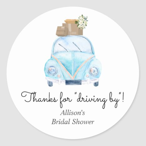 Thanks for Driving By Bridal Shower Favor Sticker