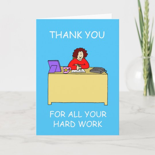 Thanks For Hard Work Admin Professionals Day Thank You Card