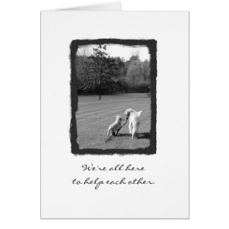 Thanks for helping me! greeting card