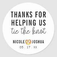 Thanks for Helping Tie the Knot Pretzel Wedding Classic Round Sticker