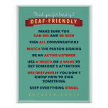 Thanks for keeping it Deaf Friendly. an ASL poster