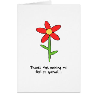 Thanks for Making me Feel Special Greeting Card