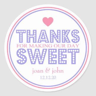 Thanks For Making Our Day Sweet (Pink / Violet) Classic Round Sticker