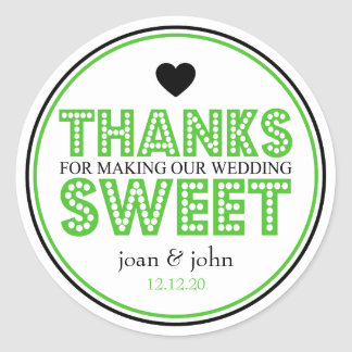 Thanks For Making Our Wedding Sweet (Lime / Black) Classic Round Sticker