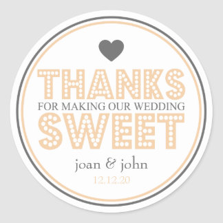 Thanks For Making Our Wedding Sweet (Orange/Gray) Classic Round Sticker