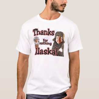 thanks for nothing! T-Shirt