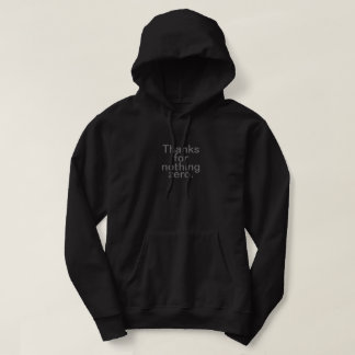 Thanks for Nothing Zero Hoodie