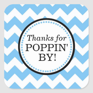 Thanks for Poppin' By Square sticker - Chevron Sticker
