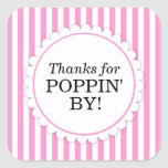 Thanks for Poppin' By Square sticker - Stripes Square Sticker