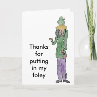 Thanks for putting in my foley thank you card
