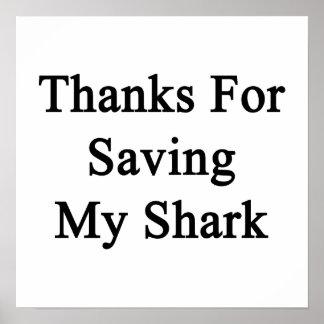 Thanks For Saving My Shark Poster