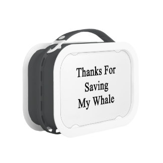 Thanks For Saving My Whale Yubo Lunch Box