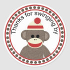 Thanks for swinging by sock monkey round sticker
