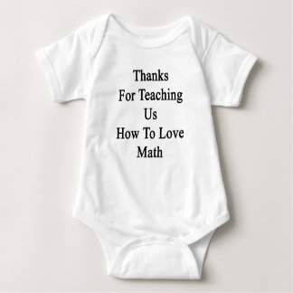 Thanks For Teaching Us How To Love Math Infant Creeper