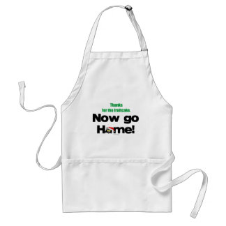 """""""Thanks for the Fruitcake...Now GO HOME!"""" Adult Apron"""