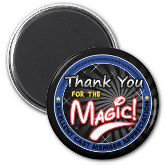 Thanks for the Magic - Cast Member Appreciation Magnet
