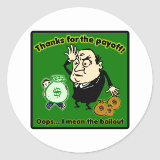 Thanks for the payoff oops I mean bailout Sticker