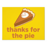 """Thanks for the Pie 4.25"""" X 5.5"""" Invitation Card"""