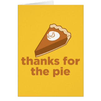 Thanks for the Pie Card