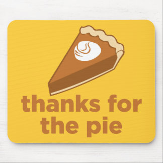 Thanks for the Pie Mouse Pad