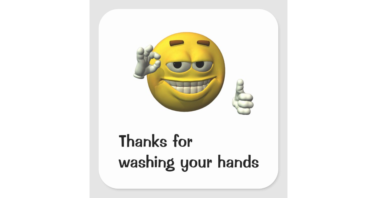 Thanks For Washing Your Hands Square Sticker Zazzle