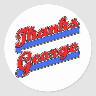 Thanks George Baseball Font Tshirts, Buttons Classic Round Sticker