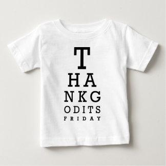 Thanks Good its Friday Baby T-Shirt