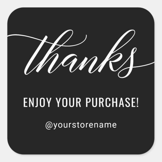 Thanks in White Modern Script Black Thank You Square Sticker