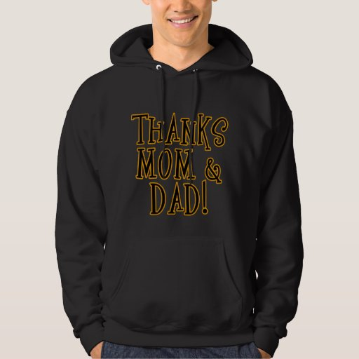 THANKS MOM and DAD! Tshirt or Gift Product