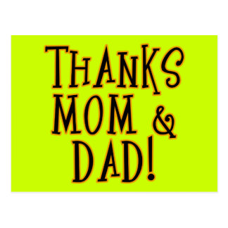 THANKS MOM and DAD! Tshirt or Gift Product Postcard