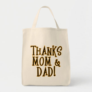 THANKS MOM and DAD! Tshirt or Gift Product Tote Bag