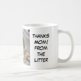 Thanks Mom! from the Litter Mugs