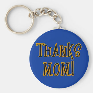 THANKS MOM! Tshirt or Gift Product Basic Round Button Keychain