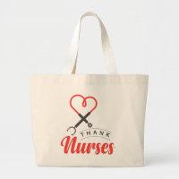 Thanks Nurses Large Tote Bag