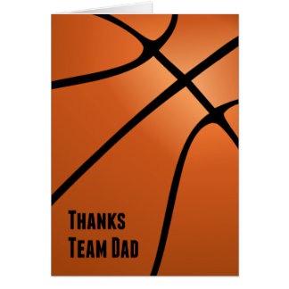 Thanks Team Dad, Basketball, Helping the Team Card