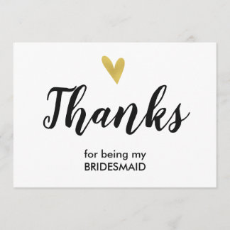 Thanks | Thank You For Being My Bridesmaid Card