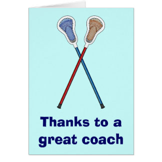 Thanks to a Great Lacrosse Coach Card