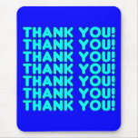 Thanks to Him  Cool Boys & Men Cyan Blue Thank You Mouse Pad