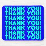 Thanks to Him  Cool Boys & Men Cyan Blue Thank You Mousepads