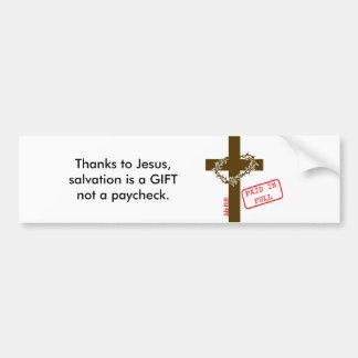 Thanks to Jesus Bumper Sticker