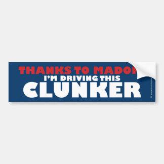 Thanks to Madoff/Clunker Bumper Sticker