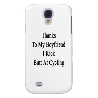 Thanks To My Boyfriend I Kick Butt At Cycling Galaxy S4 Cover