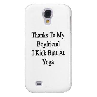 Thanks To My Boyfriend I Kick Butt At Yoga Samsung S4 Case