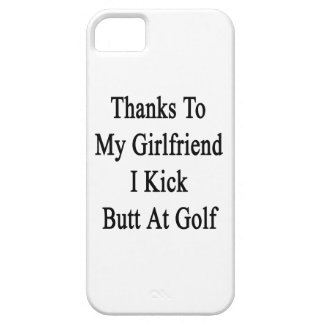 Thanks To My Girlfriend I Kick Butt At Golf iPhone SE/5/5s Case