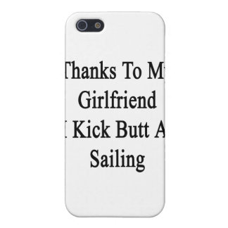 Thanks To My Girlfriend I Kick Butt At Sailing iPhone SE/5/5s Cover